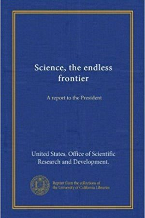 Science, the Endless Frontier book cover