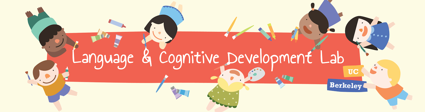 Language and Cognitive Development Lab at UC Berkeley